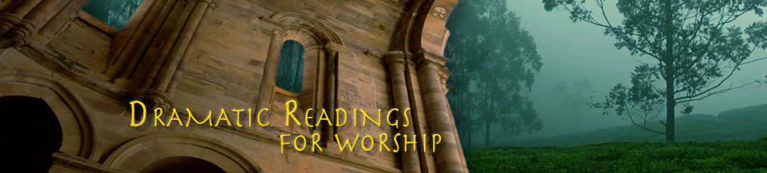 "Banner with text ""Dramatic Readings for Worship"""